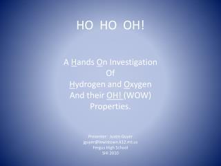 HO HO OH!