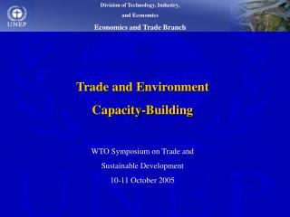 Trade and Environment  Capacity-Building