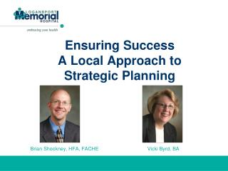 Ensuring Success  A Local Approach to Strategic Planning