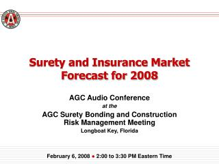 Surety and Insurance Market Forecast for 2008