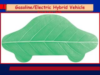 Gasoline/Electric Hybrid Vehicle Update '06
