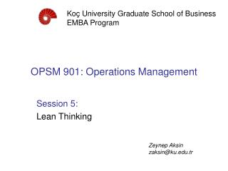 OPSM 901: Operations Management