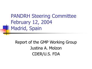 PANDRH Steering Committee February 12, 2004 Madrid, Spain