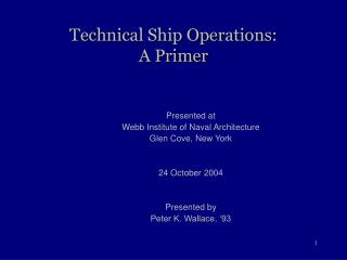 Technical Ship Operations: A Primer