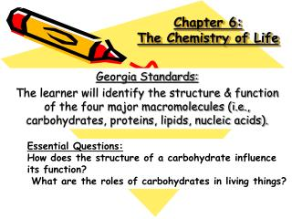 Chapter 6: The Chemistry of Life