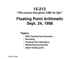 Floating Point Arithmetic Sept. 24, 1998