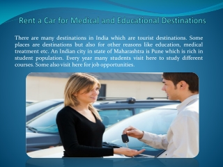 Rent a Car for Medical and Educational Destinations
