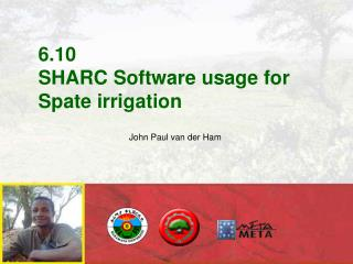 6.10 SHARC Software usage for Spate irrigation