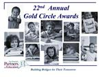 22 nd annual gold circle awards22nd  annual