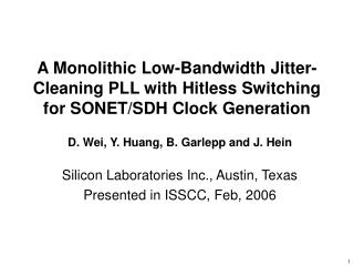 A Monolithic Low-Bandwidth Jitter-Cleaning PLL with Hitless Switching for SONET/SDH Clock Generation