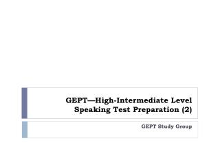 GEPT—High-Intermediate Level Speaking Test Preparation (2)
