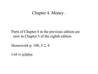 Chapter 4. Money .