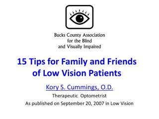 15 Tips for Family and Friends of Low Vision Patients