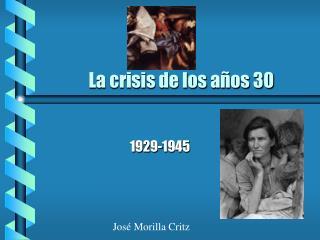 La crisis de los años 30