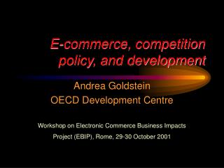 E-commerce, competition policy, and development
