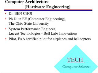 Computer Architecture  		(Hardware Engineering)