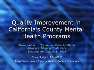 Quality Improvement in California's County Mental Health Programs