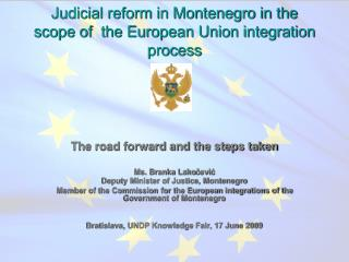 Judicial reform in Montenegro in the scope of the European Union integration process