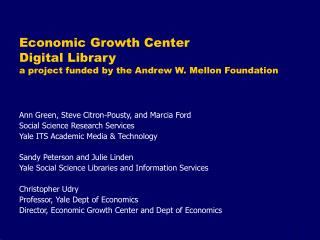 Economic Growth Center Digital Library a project funded by the Andrew W. Mellon Foundation