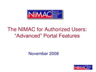 "The NIMAC for Authorized Users: ""Advanced"" Portal Features"