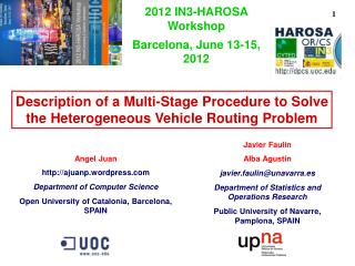 Description of a Multi-Stage Procedure to Solve the Heterogeneous Vehicle Routing Problem
