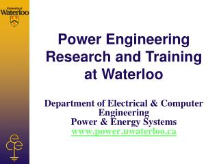 Department of Electrical & Computer Engineering Power & Energy Systems power.uwaterloo