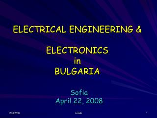 ELECTRICAL ENGINEERING & ELECTRONICS in BULGARIA