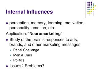 Internal Influences