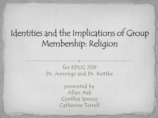 Identities and the Implications of Group Membership: Religion