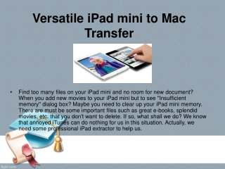 Versatile iPad mini to Mac Transfer