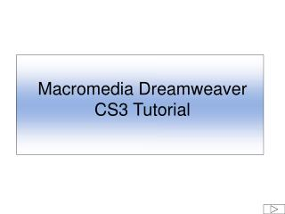 Macromedia Dreamweaver CS3 Tutorial