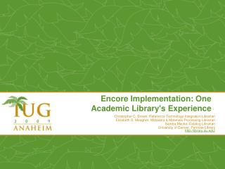 Encore Implementation: One Academic Library's Experience