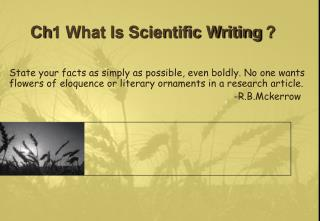 Ch1 What Is Scientific Writing ?