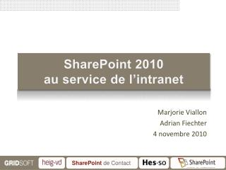 SharePoint 2010 au service de l'intranet