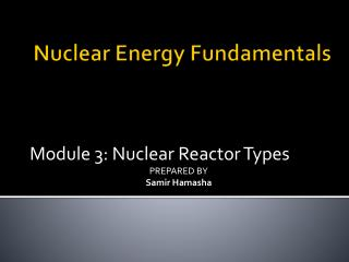 Nuclear Energy Fundamentals