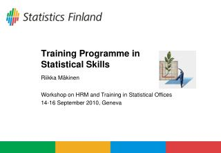 Training Programme in  Statistical Skills