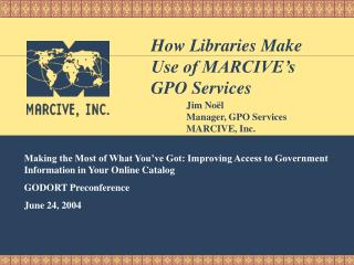 What Are MARCIVE's GPO Services?