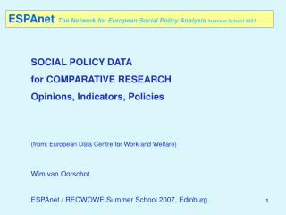 ESPAnet The Network for European Social Policy Analysis Summer School 2007