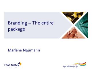 Branding – The entire package