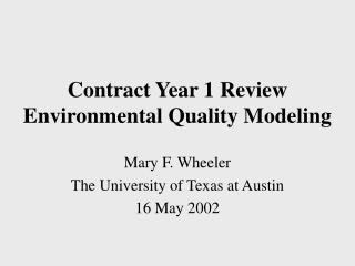 Contract Year 1 Review Environmental Quality Modeling