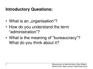 "Introductory Questions: What is an ""organisation""? How do you understand the term ""administration""?"
