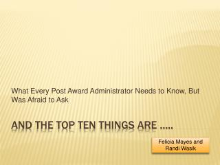 AND THE TOP TEN THINGS ARE …..