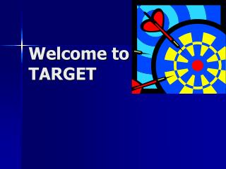 Welcome to TARGET