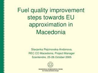 Fuel quality improvement steps towards EU approximation in   Macedonia