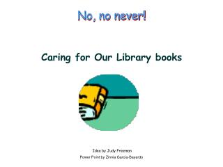 Caring for Our Library books