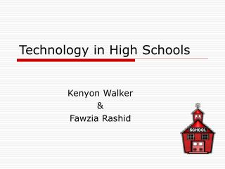Technology in High Schools