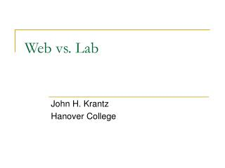 Web vs. Lab