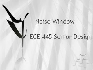 Noise Window ECE 445 Senior Design