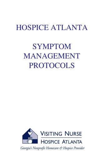 HOSPICE ATLANTA SYMPTOM MANAGEMENT PROTOCOLS