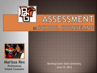 Assessment in  School Counseling